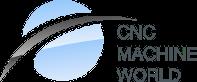 CNC MACHINE WORLD
